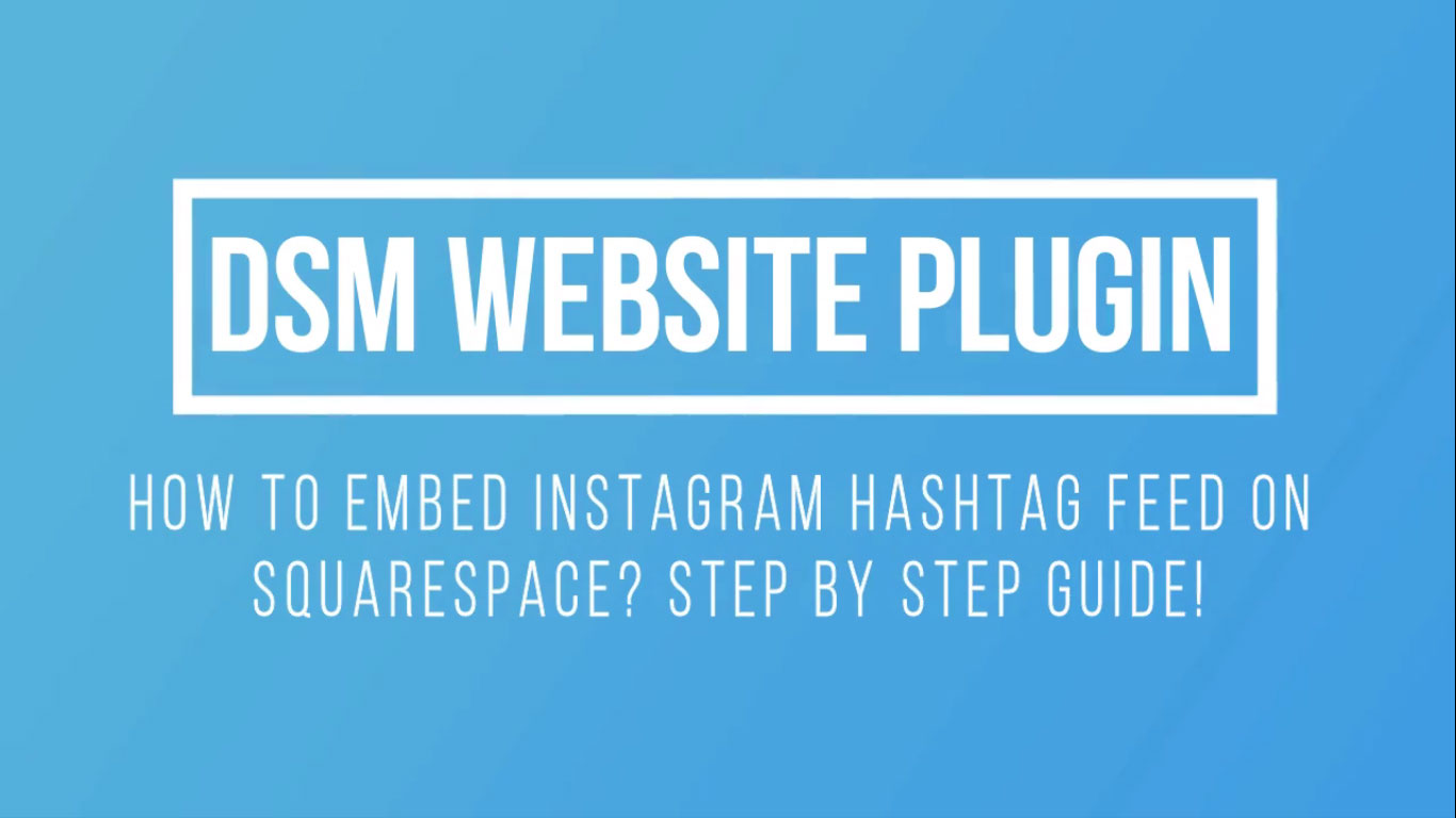 how to embed instagram hashtag feed on squarespace website